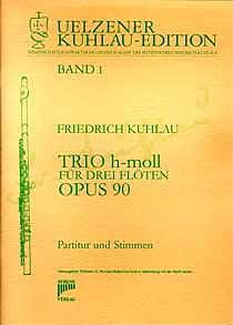 Syrinx Nr. 79 Friedrich Kuhlau Trio h-moll für drei Flöten op. 90 3 Flöten