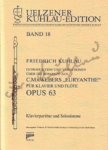 Syrinx Nr. 141 Friedrich Kuhlau Introduktion und Variationen über die Romanze aus C. M. v. Webers »Euryanthe« op.63 für Klavier und Flöte