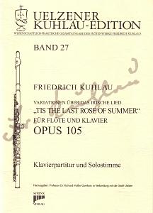 Syrinx Nr. 153 Friedrich Kuhlau Variationen über das irische Lied »Tis The Last Rose of Summer« op. 105 für Klavier und Flöte