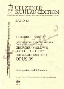Syrinx Nr. 184 Friedrich Kuhlau Introduktion und Variationen über eine Ariette aus Georges Onslow's »Le Colporteur« op. 99 für Klavier und Flöte