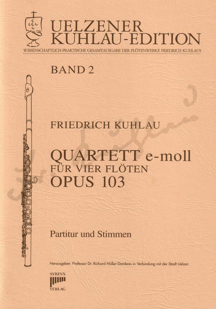 Syrinx Nr. 103 Quartett e-moll op. 103 4 Flöten Friedrich Kuhlau