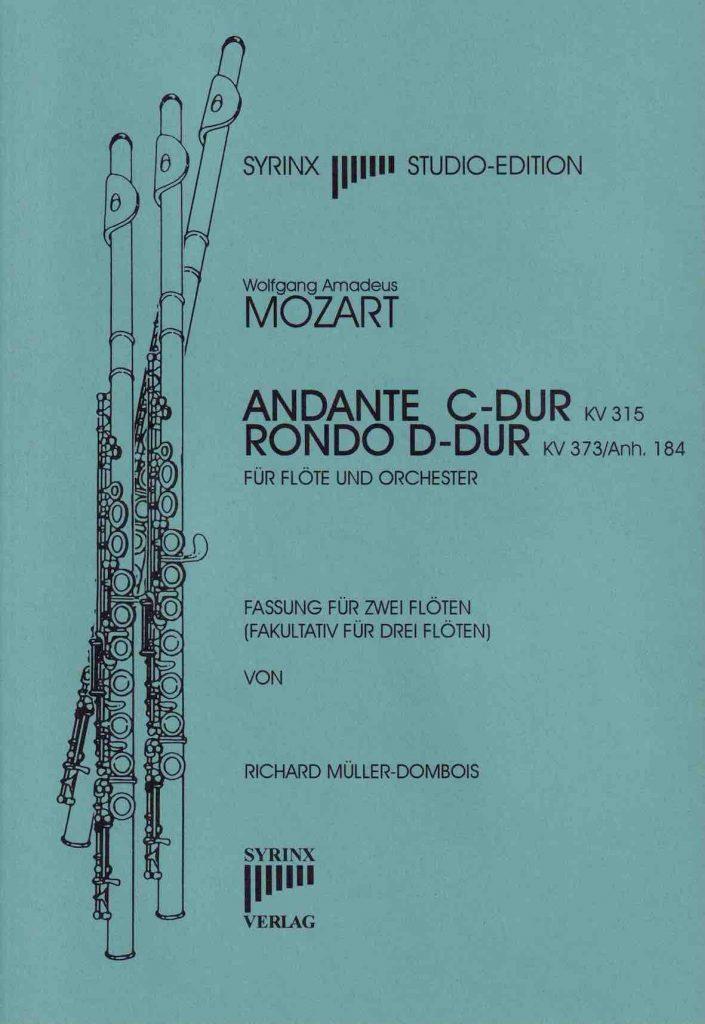 Syrinx Nr. 64 / Andante Rondo W. A. Mozart Andante C-Dur KV 315 Rondo D-Dur KV 373 / Anh. 184 (2 Flöten)
