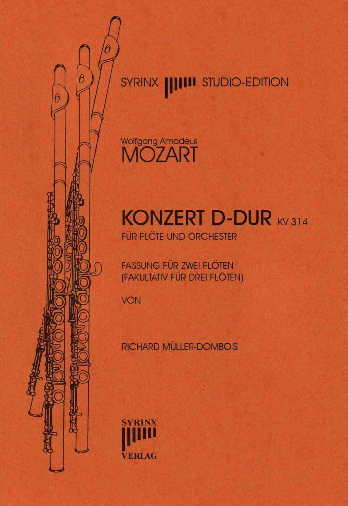 Syrinx Nr. 62 Wolfgang Amadeus Mozart Konzert D-Dur KV 314 Fassung für 2 Flöten