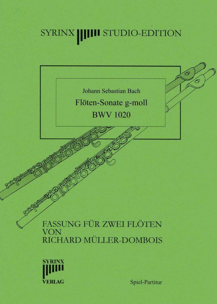 J. S. Bach Sonate g-moll BWV 1020 Syrinx Nr. 213 / Johann Sebastian Bach Sonate g-moll (BWV 1020) 2 Flöten