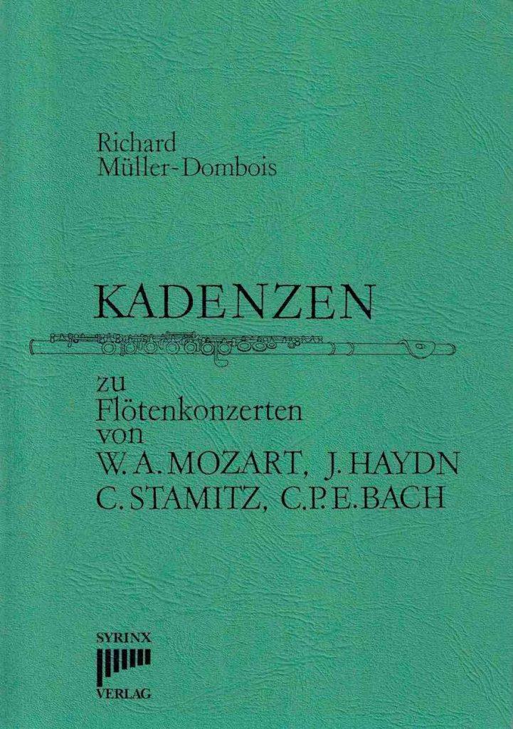 Syrinx Nr. 1 / Kadenzen zu Flötenkonzerten von W.A. Mozart,  J. Haydn, C. Stamitz und C.P.E. Bach