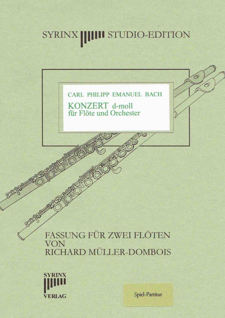 Syrinx Nr. 70 / Carl Phil. Em. Bach Konzert d-moll für Flöte und Orchester (2 Flöten)