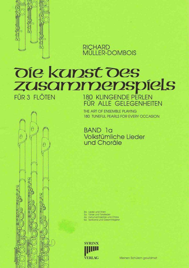 Syrinx Nr. 30 / Die Kunst des Zusammenspiels für 3 Flöten Band 1a Volkstümliche Lieder und Choräle