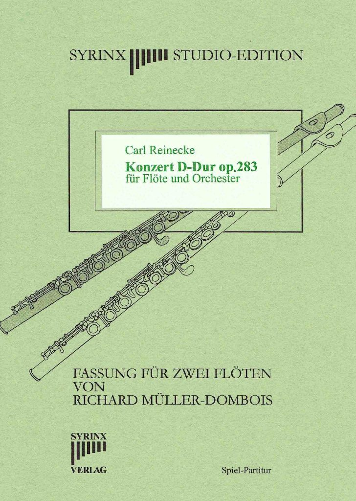 Syrinx Nr. 67 / Carl Reinecke Konzert D-Dur op. 283 (2 Flöten)