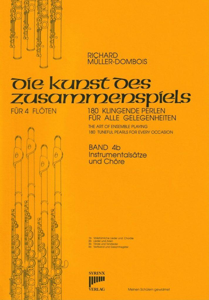 Syrinx Nr. 37 / Die Kunst des Zusammenspiels für 4 Flöten Band 4b Instrumentalsätze und Chöre